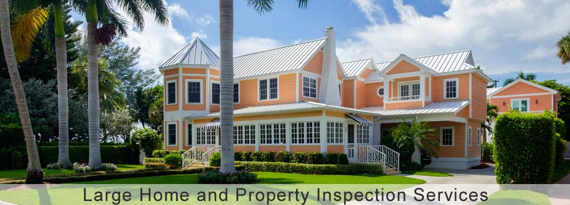 Large Home and Property Inspection Services
